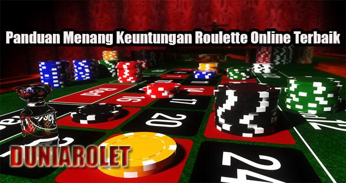 Panduan Menang Keuntungan Roulette Online Terbaik